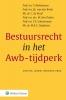 T.  Barkhuysen,Bestuursrecht in het Awb-tijdperk