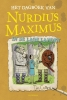 Tim  Collins,Het dagboek van Nurdius Maximus in de Lage Landen