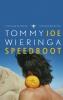 <b>Wieringa, Tommy</b>,Joe Speedboot
