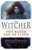 <b>Andrzej  Sapkowski</b>,The Witcher  Het bloed van elfen