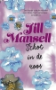 <b>Jill  Mansell</b>,Schot in de roos