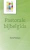 <b>Henk  Fonteyn</b>,Pastorale bijbelgids