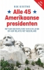 Rik  Kuethe,Alle 45 Amerikaanse presidenten
