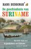 <b>Hans  Buddingh`</b>,De geschiedenis van Suriname