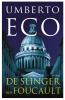 Umberto  Eco, ,De Slinger van Foucault