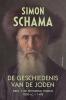 Simon  Schama,De geschiedenis van de Joden 1 - 1000 v.C. - 1492