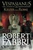 Robert  Fabbri,Keizer van Rome