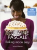 Lorraine  Pascale,Baking made easy