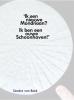 Sandra van Beek,Ik een nieuwe Mondriaan? ik ben een ouwe Schoonhoven!