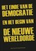 Peter H.  Cramer Bornemann,Het einde van de democratie en het begin van de nieuwe wereldorde