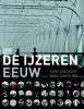 <b>Hans  Goedkoop, Kees  Zandvliet</b>,De ijzeren eeuw
