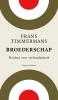 Frans  Timmermans,Broederschap