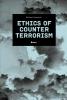 Michael Kowalski,Ethics of counterterrorism