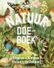 <b>Nicole  Borkulo, Geert-Jan  Roebers</b>,Roots Natuur Doe-boek