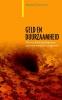 <b>Bernard  Lietaer, Christian  Arnsperger, Sally  Goerner, Stefan  Brunnhuber</b>,Geld en duurzaamheid