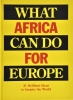Bas van Lier, Billy  Nolan,What Africa can do for Europe