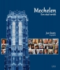 Jan  Smets,Mechelen, een stad vertelt