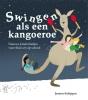 Jeroen  Schipper,Swingen als een kangoeroe (boek+CD)