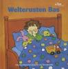 Liesbeth van Binsbergen,Welterusten Bas