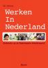Ad  Bakker,Werken in Nederland