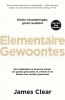 James  Clear ,Elementaire gewoontes