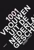 <b>Els Kloek</b>,1001 vrouwen uit de Nederlandse geschiedenis