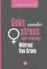 Wilfried van Craen ,De essentie - Seks zonder stress voor vrouwen