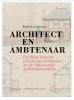 <b>Jeroen  Cornilly</b>,Architect en ambtenaar