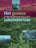 Trudy van der Wees ,Het groene laboratorium