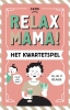<b>Elsbeth  Teeling</b>,Relax mama kwartet