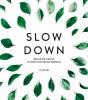 Jo  Peters ,Slow down