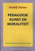 Rudolf  Steiner ,Pedagogie, kunst en moraliteit