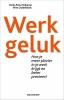 Henk-Peter  Dijkema, Wim  Oolbekkink,Werkgeluk