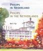 <b>Bert Tip</b>,Philips in Nederland - Philips in the Netherlands