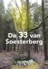 <b>J.W.  Ooms, B.J. van Os</b>,De 33 van soesterberg