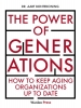 <b>Aart  Bontekoning</b>,The Power of Generations