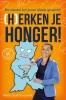 Marie-José  Torenvliet ,(H)erken je honger!