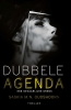<b>Saskia M.N.  Oudshoorn</b>,Dubbele agenda