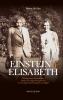 Rosine De Dijn ,Einstein en Elisabeth
