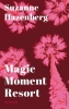 <b>Suzanne  Hazenberg</b>,Magic Moment Resort