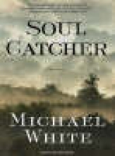 White, Michael Soul Catcher