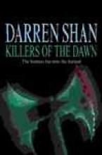 Darren Shan Killers of the Dawn
