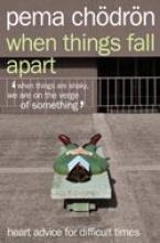 Pema Chodron When Things Fall Apart