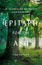 Lisa Samson Epitaph for the Ash