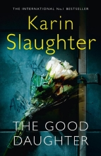 Karin Slaughter, The Good Daughter