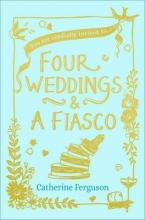 Ferguson, Catherine Four Weddings and a Fiasco