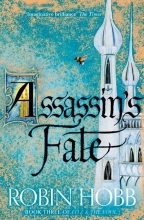 Hobb, Robin Fitz and the Fool 3. Assassin`s Fate