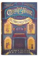 Oliver, Lauren,   Chester, H. C. Curiosity House