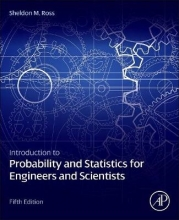 Sheldon M. (University of Southern California, Los Angeles, USA) Ross Introduction to Probability and Statistics for Engineers and Scientists