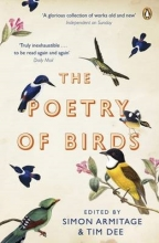 Simon Armitage,   Tim Dee The Poetry of Birds